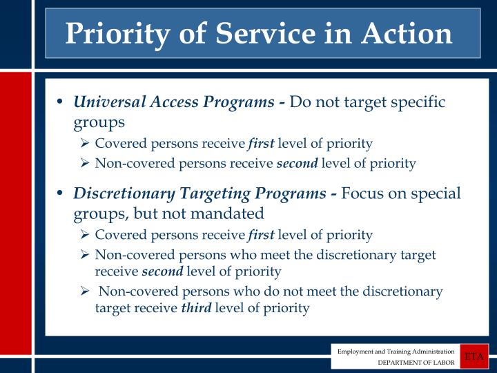 Priority of Service in Action