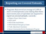 reporting on covered entrants