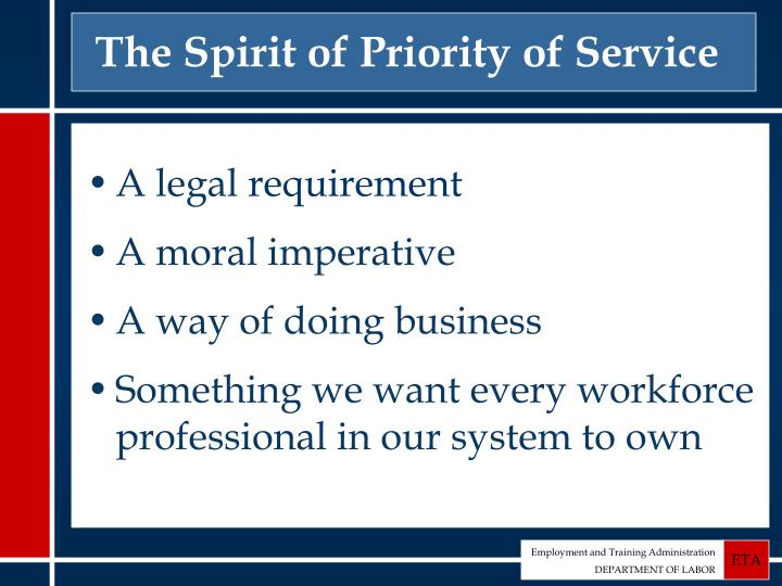 The Spirit of Priority of Service