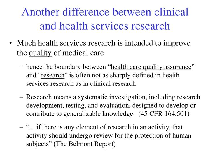 Another difference between clinical and health services research