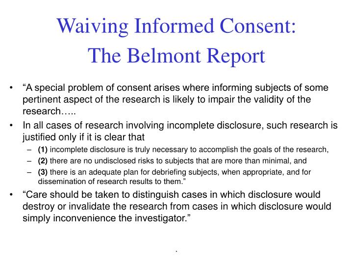 Waiving Informed Consent: