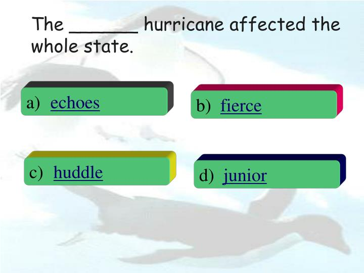 The ______ hurricane affected the whole state.