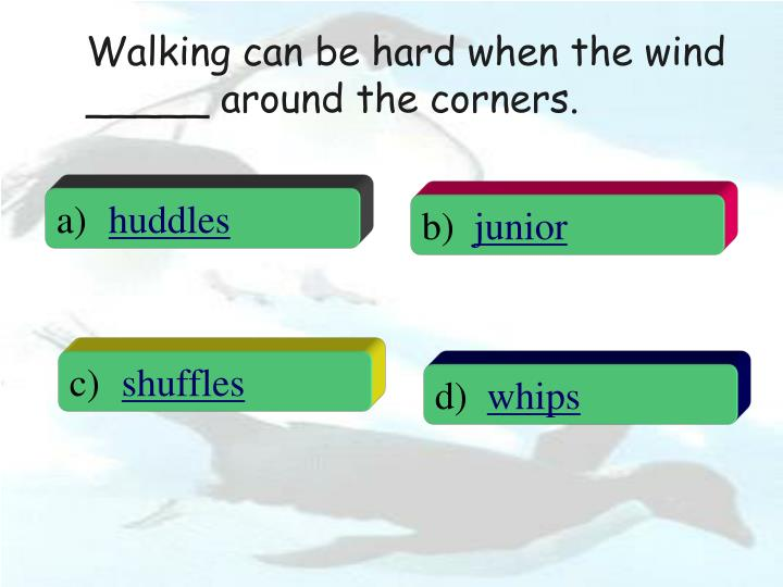 Walking can be hard when the wind _____ around the corners.