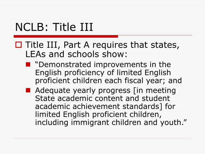 NCLB: Title III