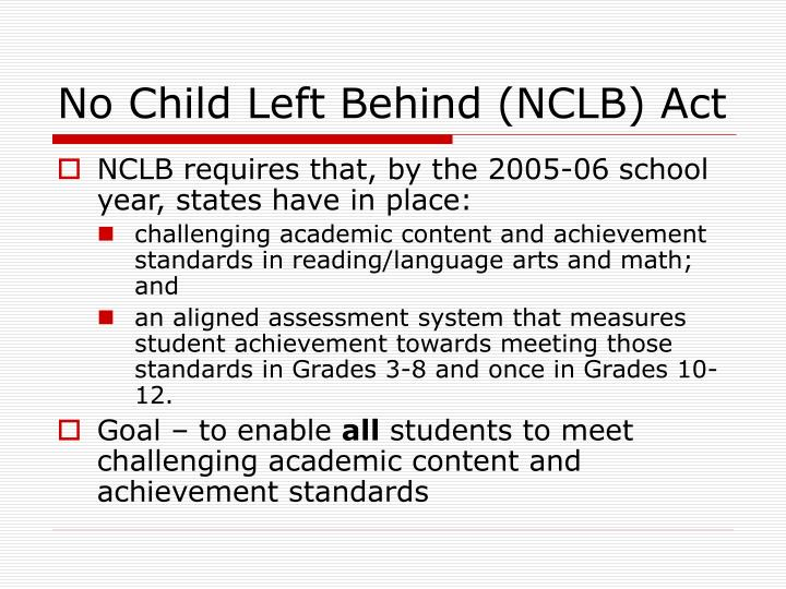 No Child Left Behind (NCLB) Act