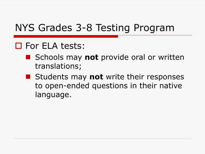 NYS Grades 3-8 Testing Program