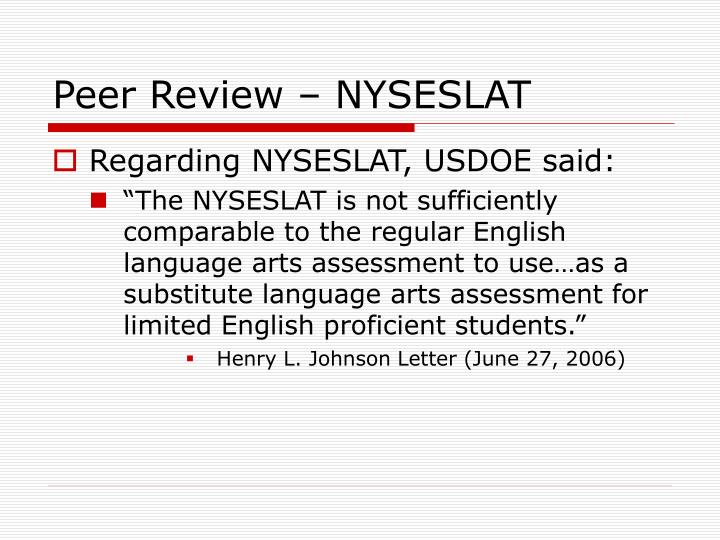 Peer Review – NYSESLAT