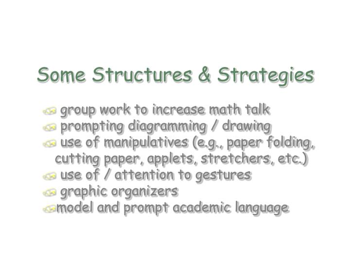 Some Structures & Strategies