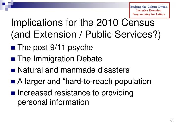 Implications for the 2010 Census (and Extension / Public Services?)