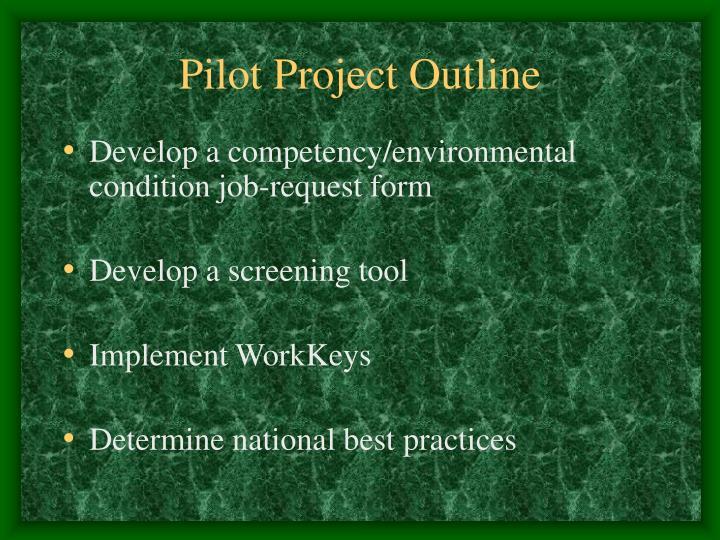 Pilot Project Outline