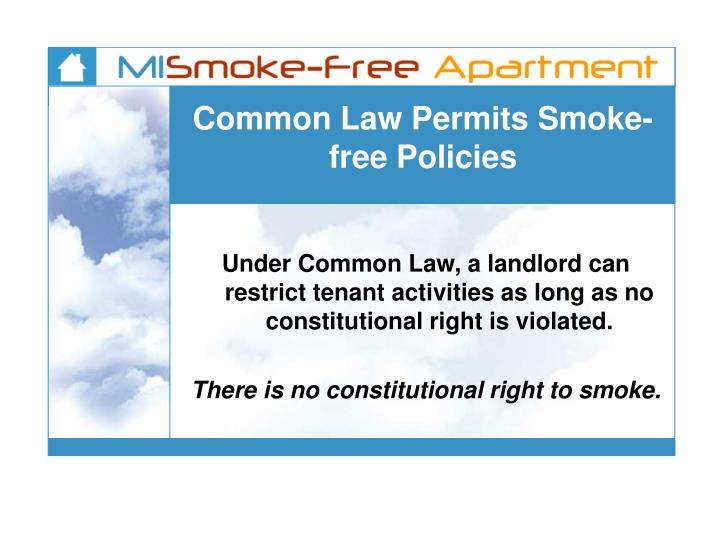 Common Law Permits Smoke-free Policies