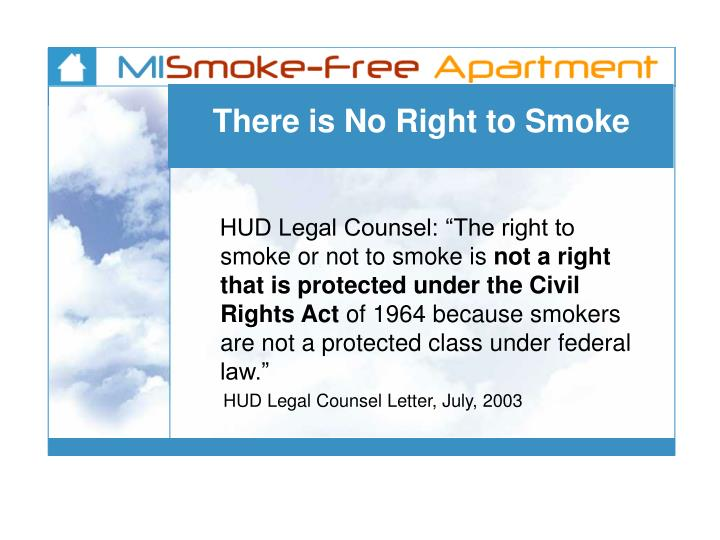 There is No Right to Smoke