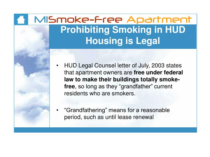 Prohibiting Smoking in HUD Housing is Legal