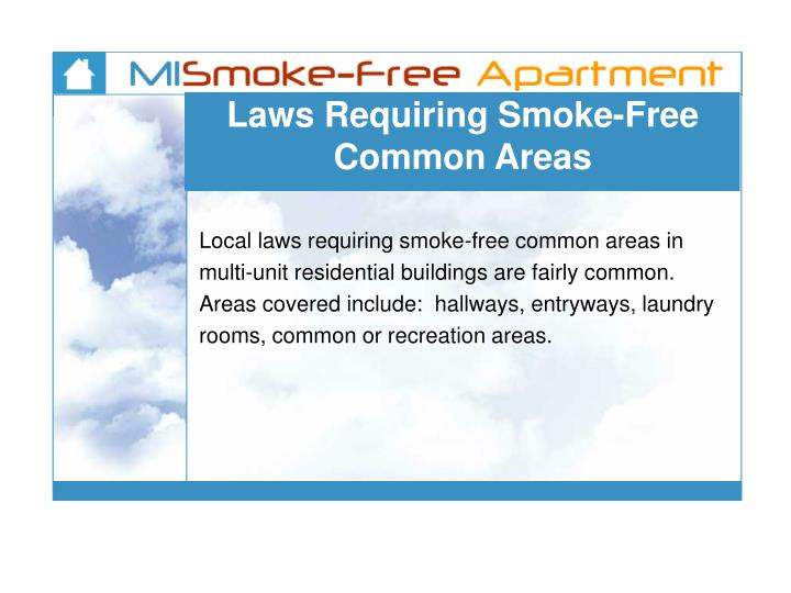 Laws Requiring Smoke-Free Common Areas