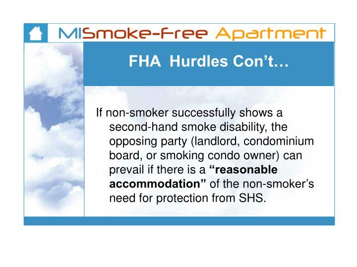 FHA  Hurdles Con't…