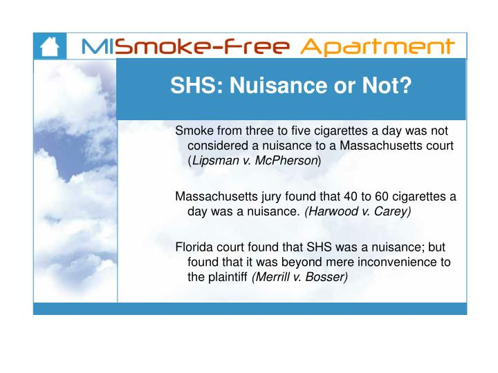 SHS: Nuisance or Not?