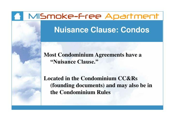 Nuisance Clause: Condos
