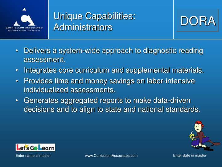 Unique Capabilities: Administrators