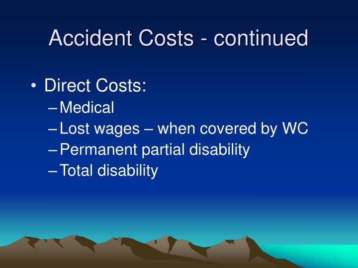 Accident Costs - continued