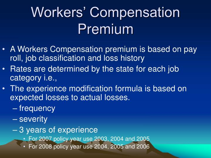 Workers' Compensation Premium