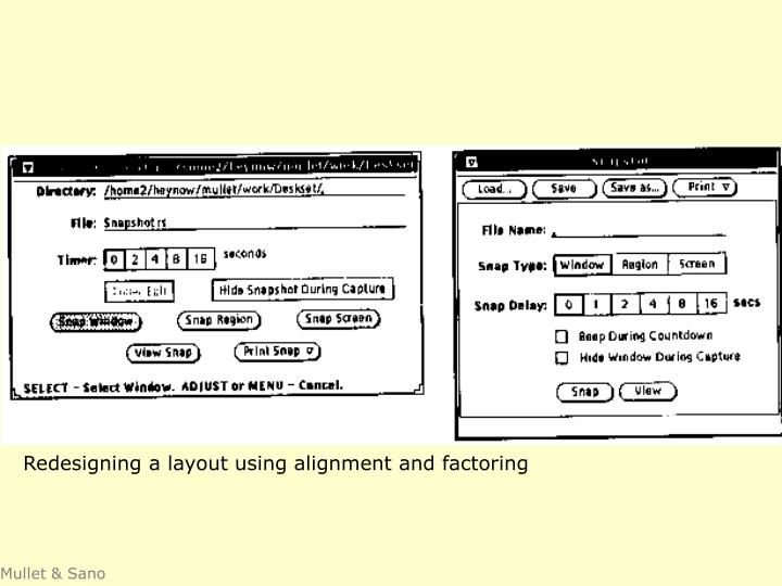 Redesigning a layout using alignment and factoring