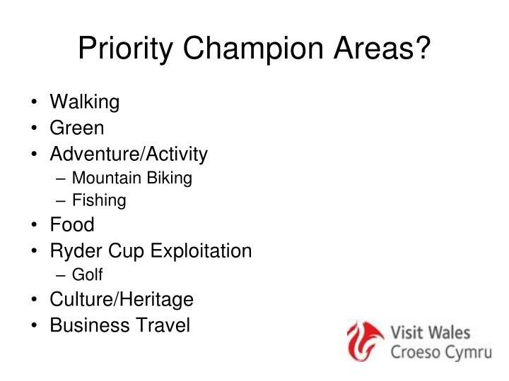 Priority Champion Areas?