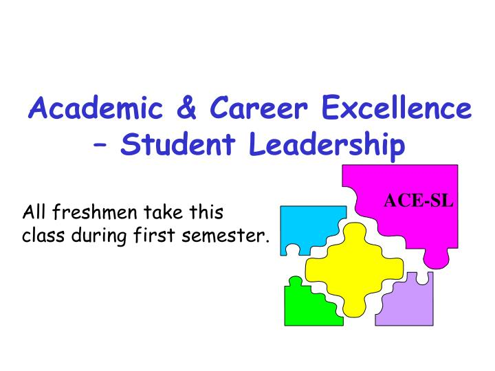 Academic & Career Excellence – Student Leadership