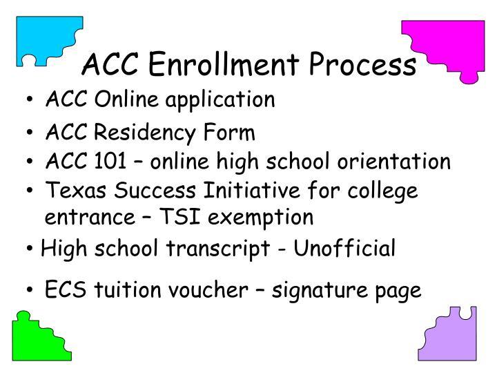 ACC Enrollment Process
