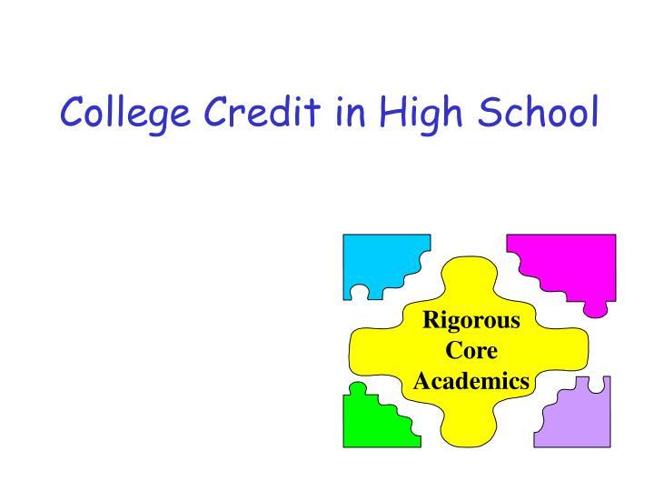 College Credit in High School
