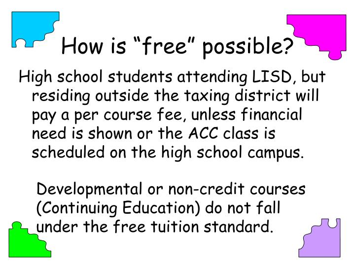 """How is """"free"""" possible?"""