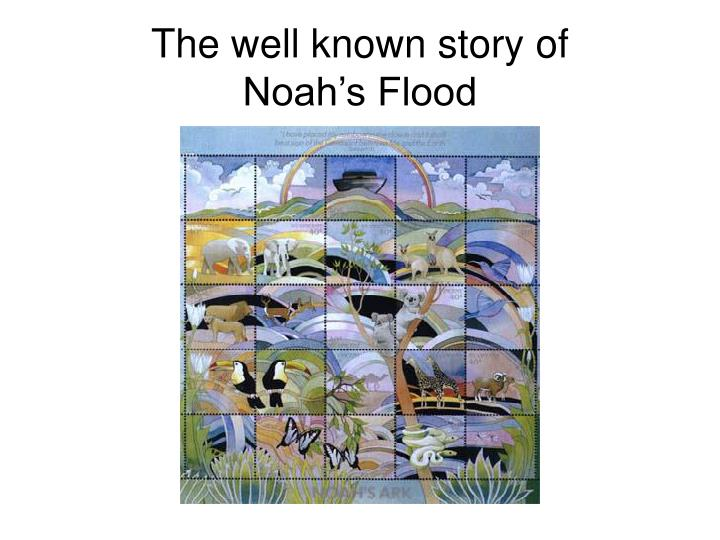 The well known story of noah s flood