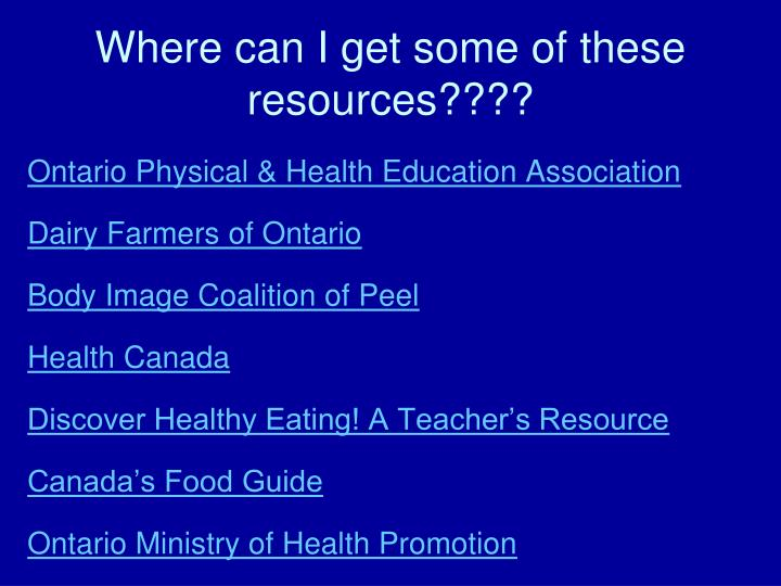 Where can I get some of these resources????