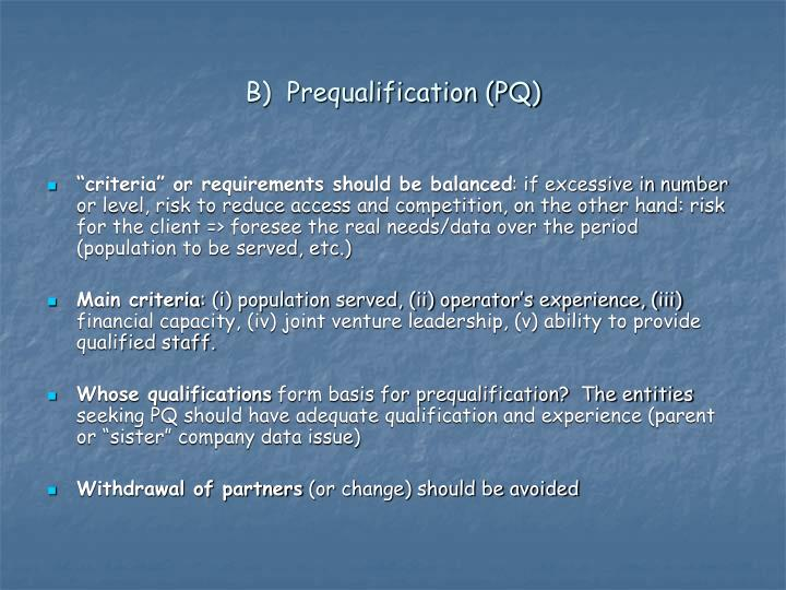 B)  Prequalification (PQ)