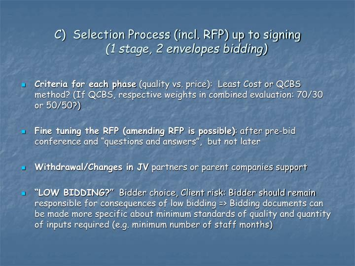 C)  Selection Process (incl. RFP) up to signing