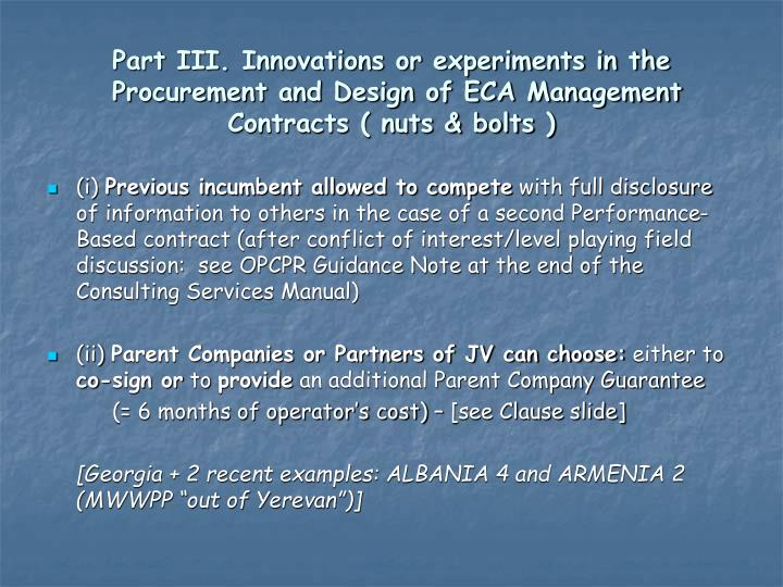 Part III. Innovations or experiments in the