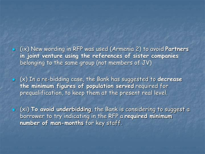 (ix) New wording in RFP was used (Armenia 2) to avoid