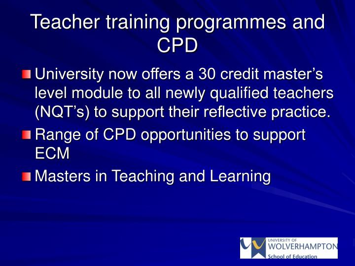 Teacher training programmes and CPD