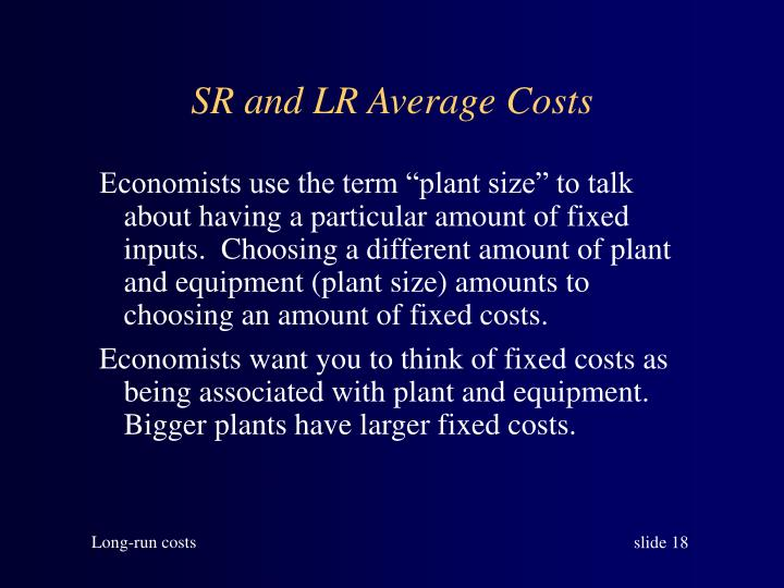 SR and LR Average Costs