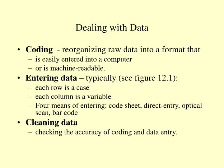 Dealing with Data
