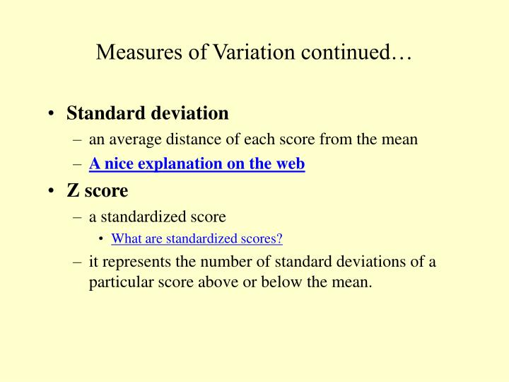 Measures of Variation continued…