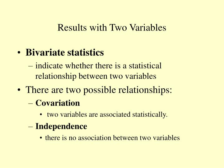 Results with Two Variables