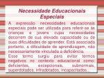 necessidade educacionais especiais