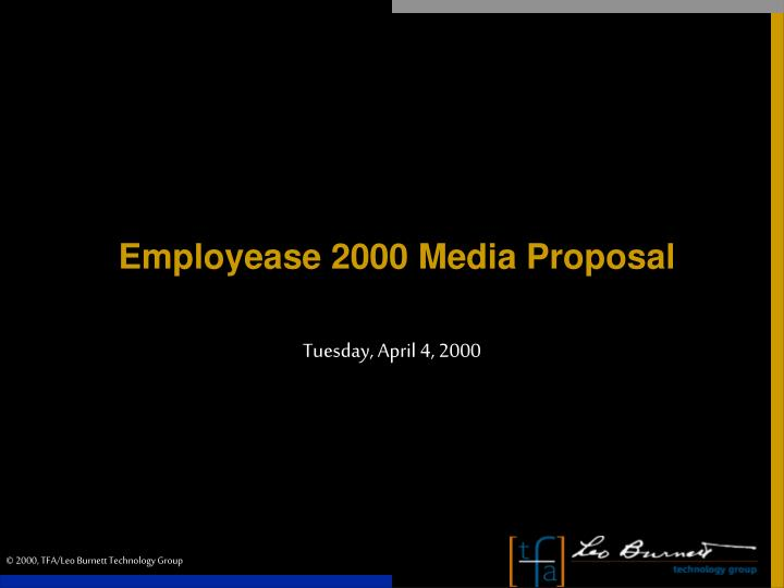 employease 2000 media proposal