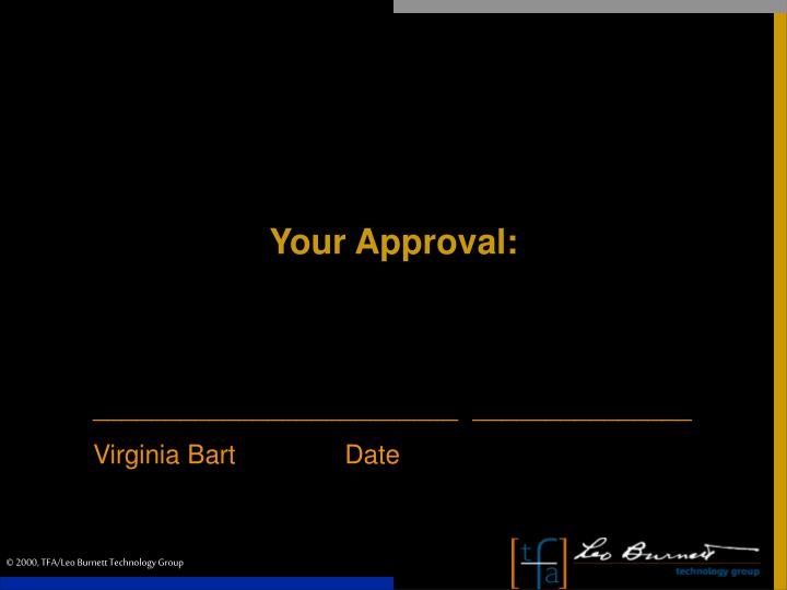 Your Approval: