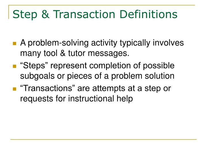 Step & Transaction Definitions