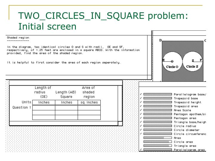 TWO_CIRCLES_IN_SQUARE problem: Initial screen
