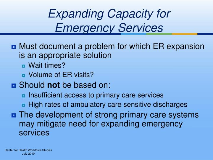 Expanding Capacity for   Emergency Services
