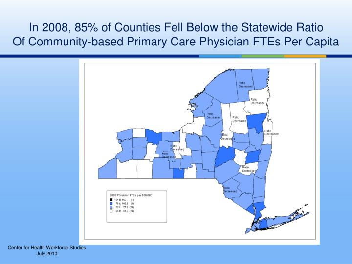 In 2008, 85% of Counties Fell Below the Statewide Ratio