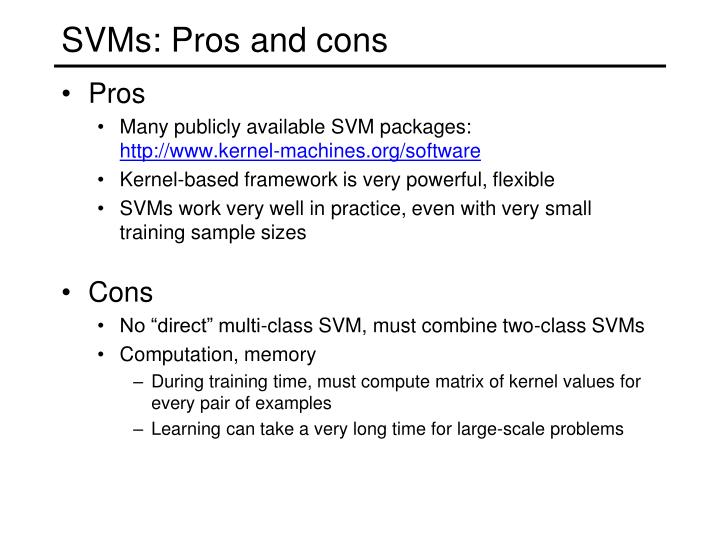 SVMs: Pros and cons