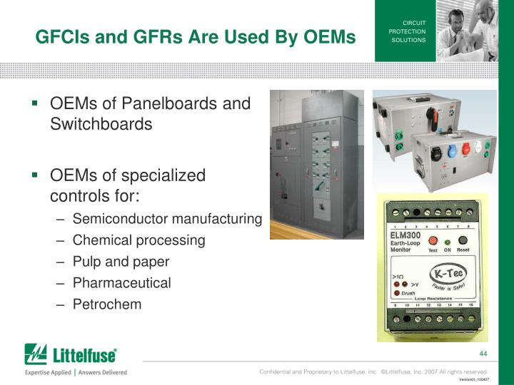 GFCIs and GFRs Are Used By OEMs